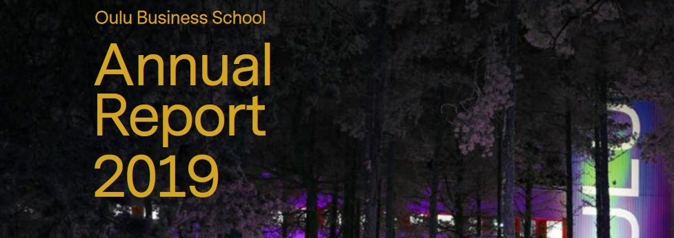 Oulu Business School Annual Report 2019 published